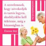 A szerelemnek, hogy növekedjék és tartós legyen, akadályokba kell ütköznie, még a házasságban is. Étienne Rey