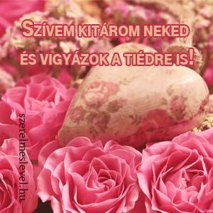 Szívem kitárom neked és vigyázok a tiédre is!