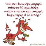 Minden lány egy angyal, minden fiú egy ördög, mégis arra vár egy angyal, hogy vigye el az ördög