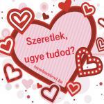 Szeretlek, ugye tudod?